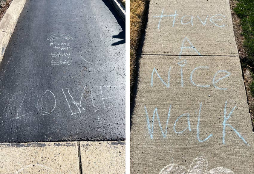 chalk drawings with uplifting messages during coronavirus stay at home